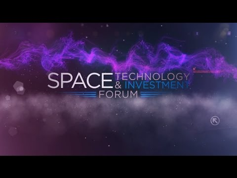 Space Technology & Investment Forum 2017