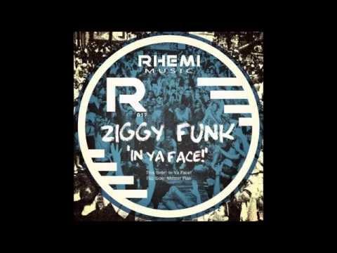 Ziggy Funk - In Ya Face!