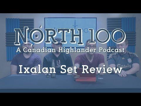 North 100 Ep03 - Ixalan Set Review