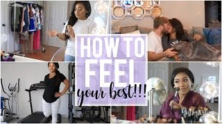 Daily Ways to Feel Your BEST!! | NitraaB