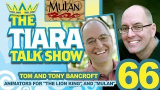 TTTS: Interview with Tom & Tony Bancroft, Disney Animators for THE LION KING & MULAN