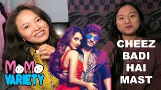 Cheez Badi Hai Mast - Machine. Dancing and Eating Edition!