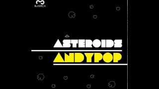 Andypop: Interstellar Trip (Original Mix)