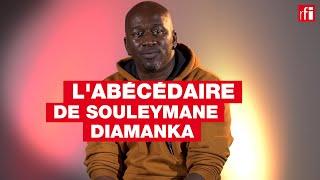 Souleymane Diamanka, l'abécédaire