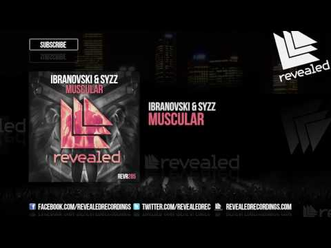 Ibranovski & Syzz - Muscular [OUT NOW!]