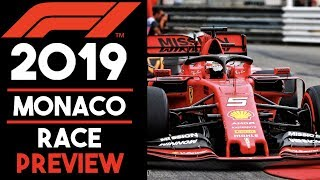 Monaco Grand Prix Preview 2019