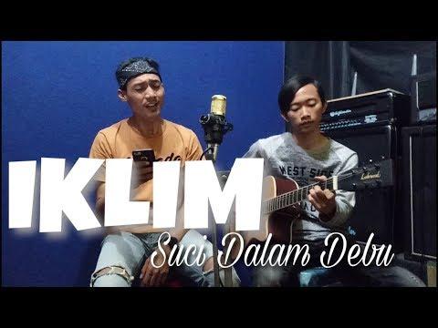 IKLIM - SUCI DALAM DEBU ( cover akustik ) by ROCKUSTIK