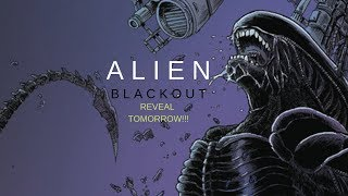 I WAS WRONG!  ALIEN: BLACKOUT'S WRITER REVEALED!!!