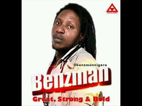 BenzMan - Great, Strong and Bold Positive Vibration Riddim (The Royal Priesthood)
