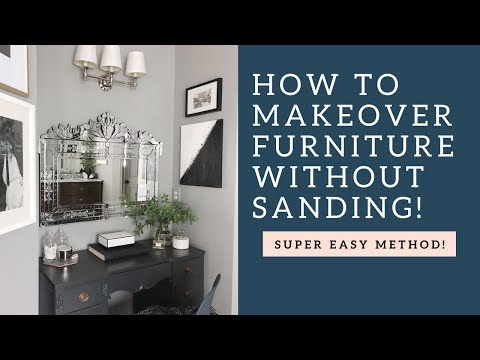 How To Paint Furniture WITHOUT Sanding - Your MOST requested video