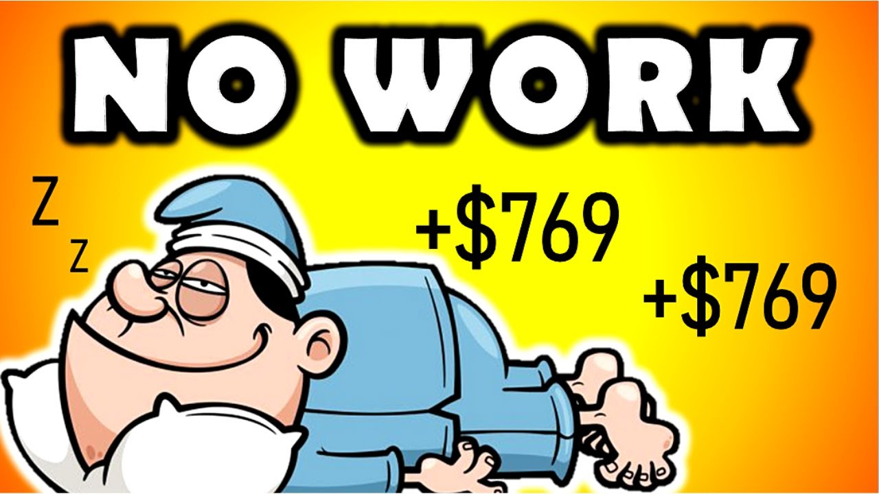 """NO WORK"" Earn $769 A Day While You Sleep (WORLDWIDE) 