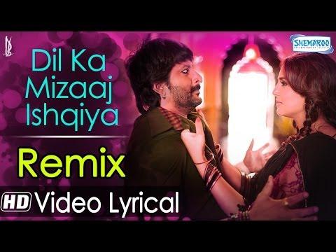 Dil Ka Mizaaj Ishqiya Remix By DJ Angel (Video Lyrical ) | Rahat Fateh Ali Khan | Dedh Ishqiya
