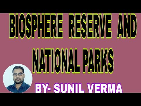 Biosphere Reserve And National park
