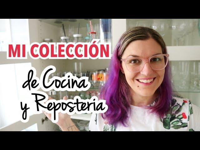 MI COLECCION DE UTENSILIOS DE COCINA Y REPOSTERIA | HOUSE TOUR
