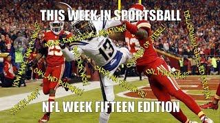 This Week in Sportsball: NFL Week Fifteen Edition (2018)