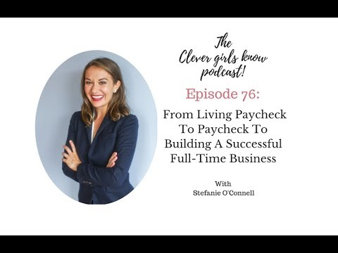 From Living Paycheck To Paycheck To Building A Successful Full Time Business
