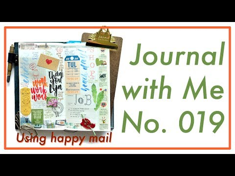 Journal with Me No. 019 (Using Happy Mail) | Traveler's Notebook