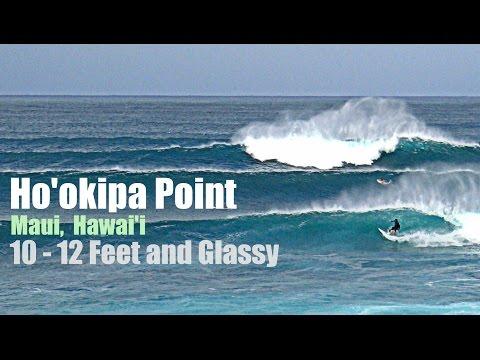 Ho'okipa  Point  10-12 Foot Waves and Glassy