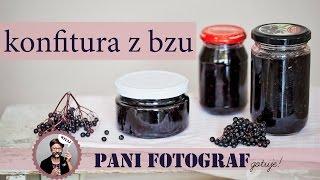 Konfitura z owoców  czarnego bzu prosty przepis