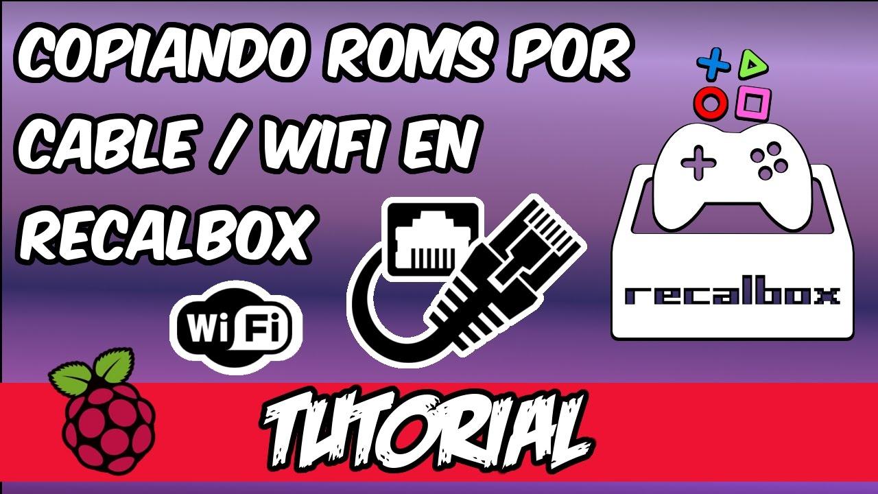🛠️TUTORIAL: CÓMO COPIAR ROMS POR RED O WIFI EN RECALBOX 4 0 1 (en  raspberry pi) 2017 en español