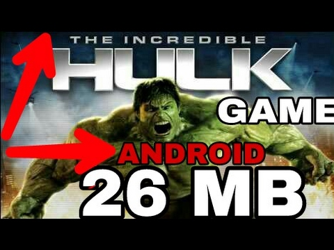 [26MB]THE INCREDIBLE HULK FREE DOWNLOAD IN ANDROID