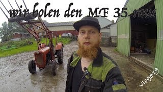 FarmVLOG#19 wir holen den MF 35 raus