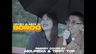 Ginjin & Mrs M - Boroo - PARODY COVER BY MOLPEDIA & TIPPYTOP