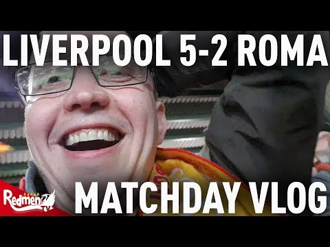 Liverpool v Roma 5-2 | Champions League Semi Final Matchday Vlog