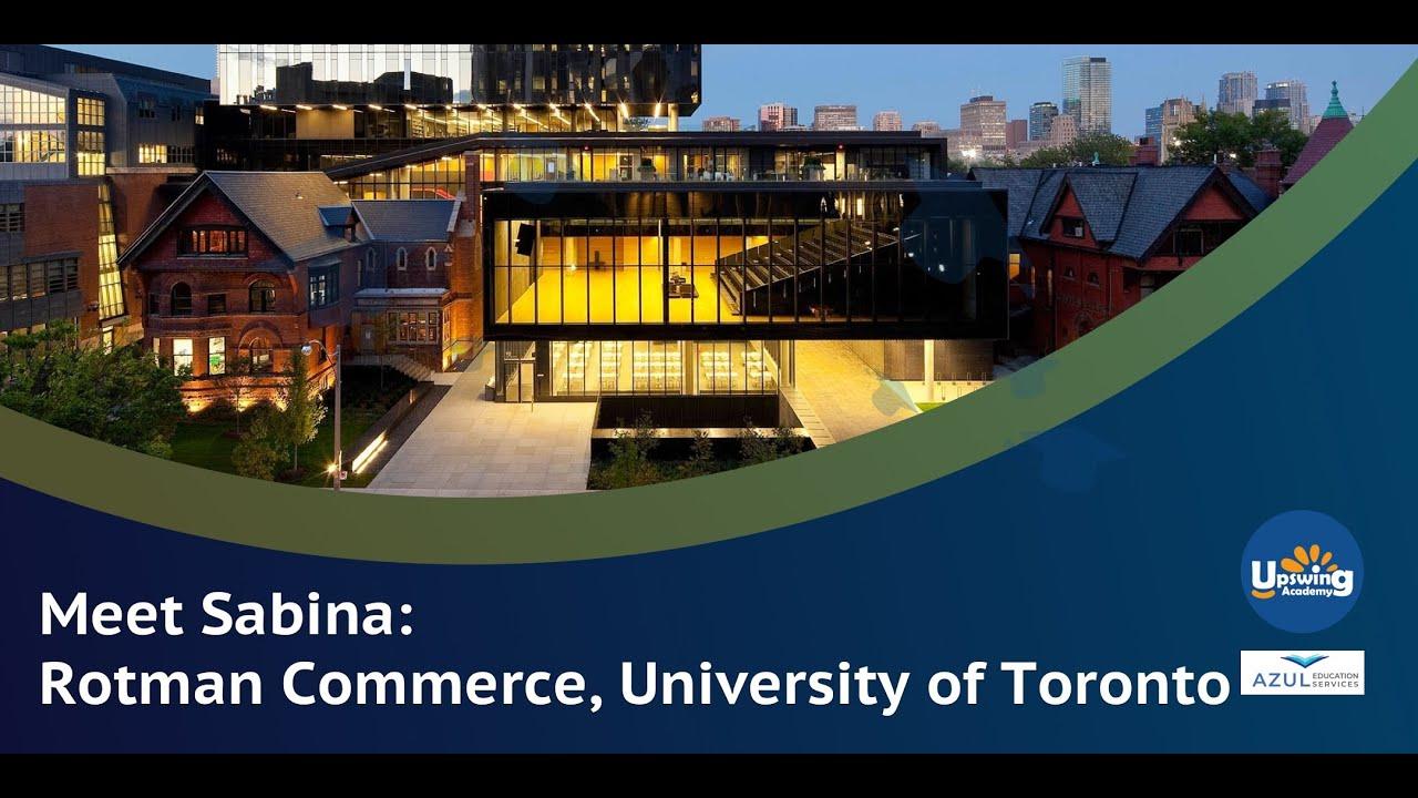 Meet Sabina, Rotman Commerce @ University of Toronto