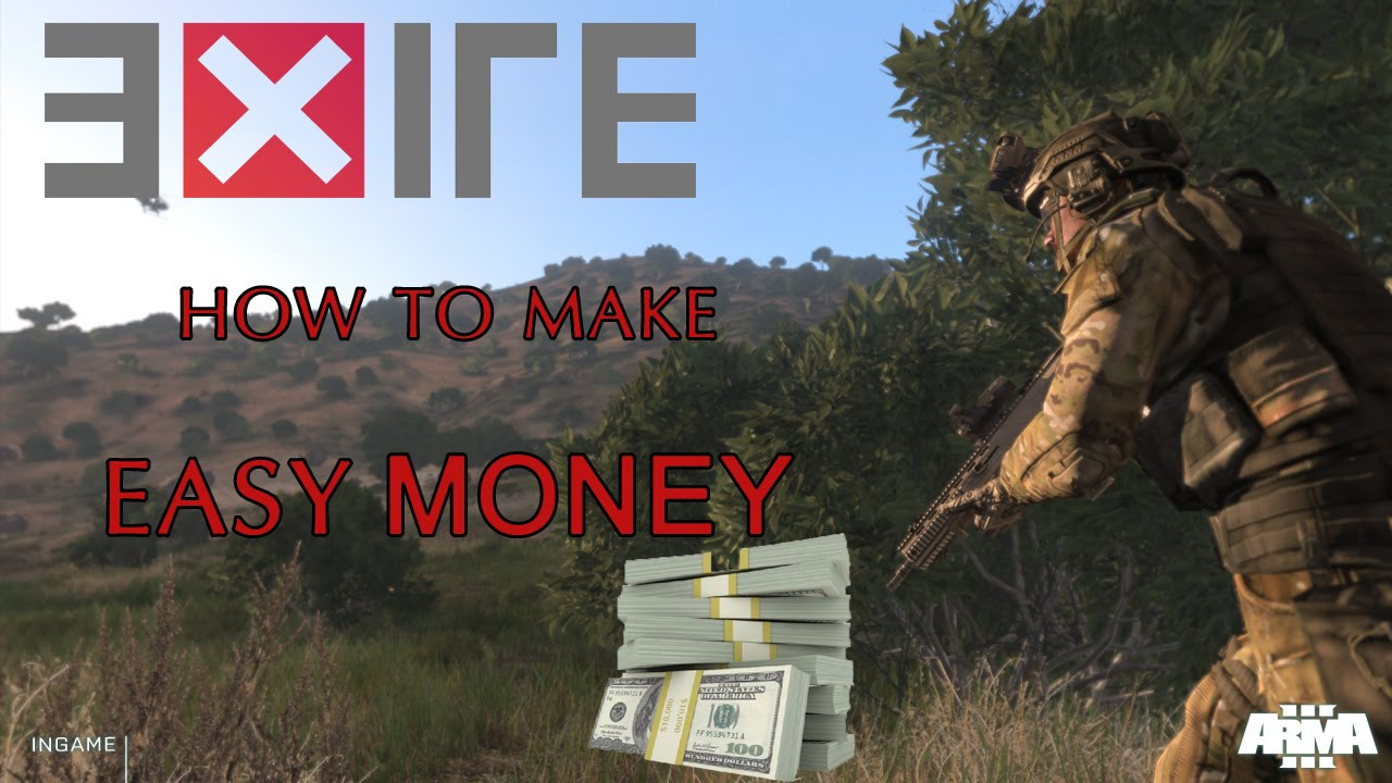Arma 3: exile how to make money easy