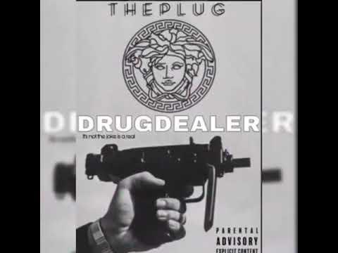 Download DRUG DEALER by The Plug ft Mister vibe X O.G Kush