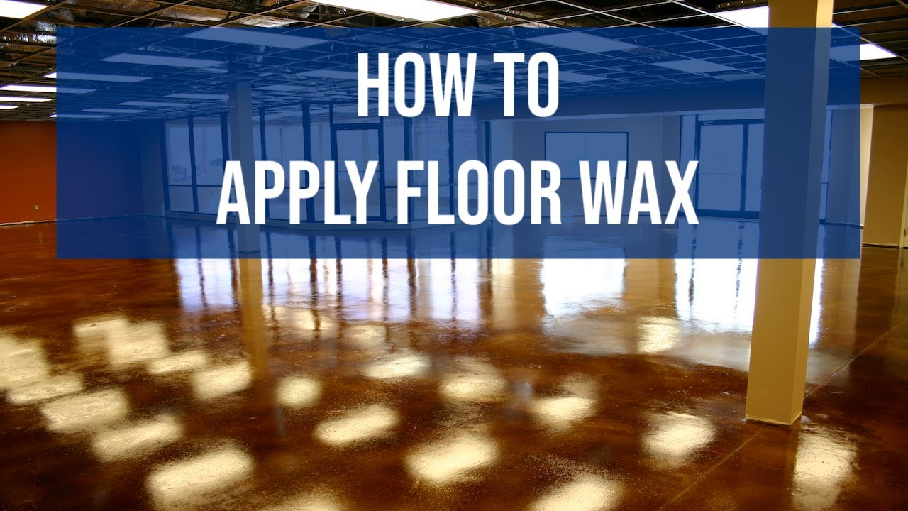 how to wax a floor applying floor wax to concrete vct tile or any solid surface