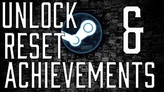 Tutorial - How To Unlock And Reset Steam Achievements