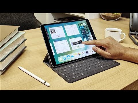 Five Ways iOS 11 Makes iPads Actually Useful