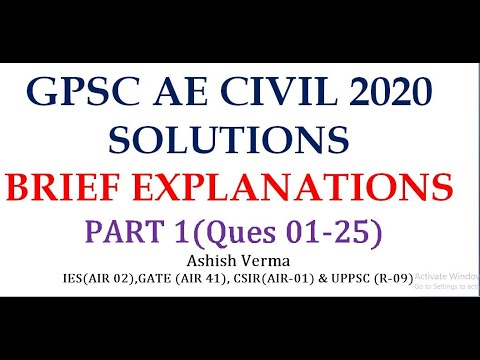 GPSC AE CIVIL 2020 Solutions|Brief Explanations|Ques 01-25|Part-1|IESGATEWiz