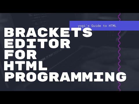 Brackets Editor For HTML Programming - - Yogi's Guide To HTML - Episode 06