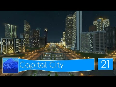 Cities Skylines: Azora Bay - Folge 21 - Capital City