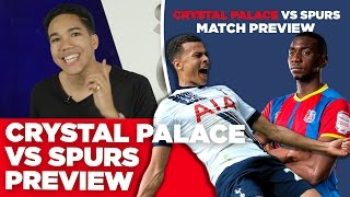 Crystal Palace vs Tottenham Hotspur | MATCH PREVIEW | With Craig Mitch