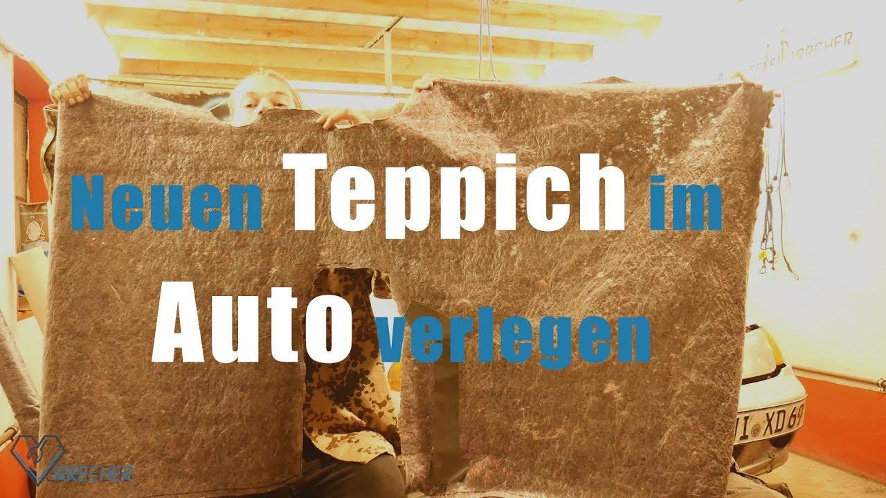 Auto Fußboden Teppich ~ Neuen teppich im auto verlegen justy youtube