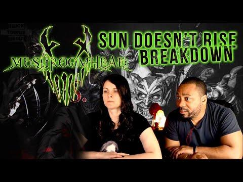 MUSHROOMHEAD Sun Doesn't Rise Reaction!!!