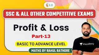 3:00 PM - SSC \u0026 All Other Competitive Exams | Maths by Rahul Rathore | Profit \u0026 Loss (Part-13)