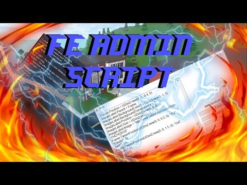 ROBLOX SCRIPT   FE ADMIN   WORKING 2019 - YouTube