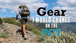 Gear I Would CHANGE on the PCT