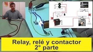 Relay, rele y contactor segunda parte...  Electricidad básica 12
