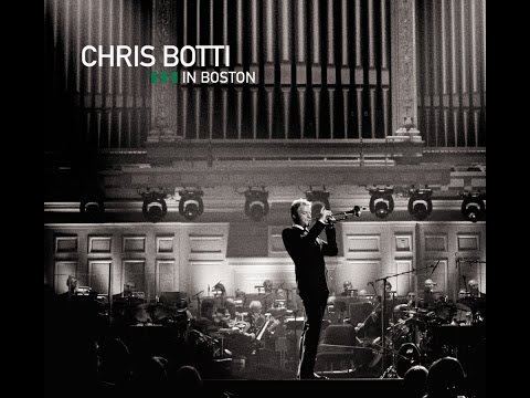 "Chris Botti ""in Boston"", 2008 [HD]"