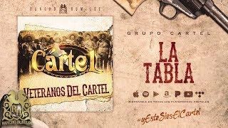 La Tabla - Grupo Cartel [Official Audio]