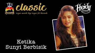 Heidy Diana - Ketika Sunyi Berbisik (Official Music Video)