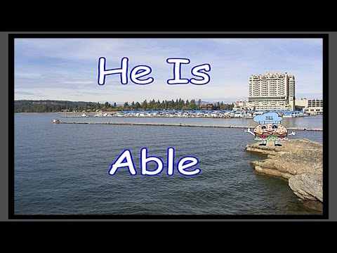 He Is Able More Than Able w/Lyrics