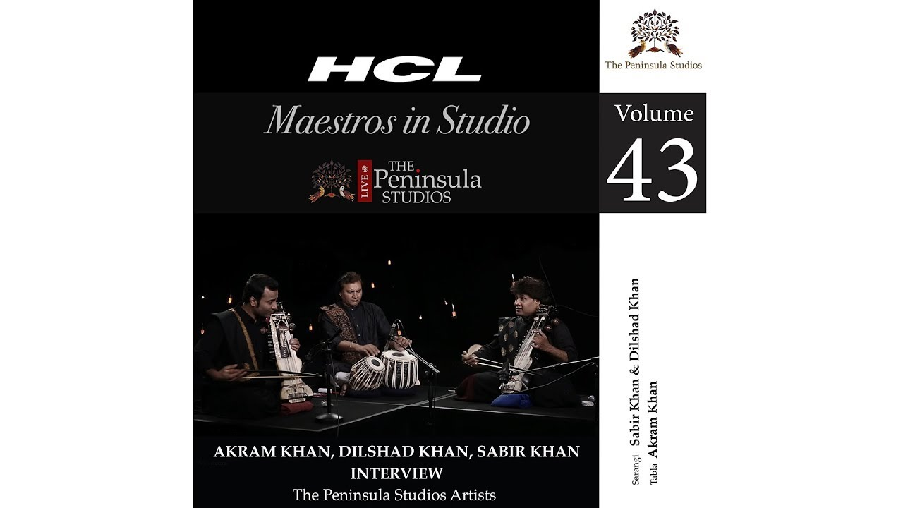 Sabir Khan, Dilshad Khan, Akram Khan -Interview-HCL Maestros in Studio Live at TPS-Season 1