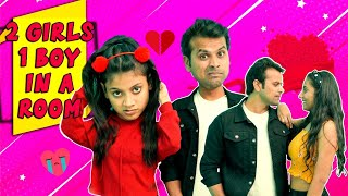 2 GIRLS 1 BOY IN A ROOM || ADITI SHARMA